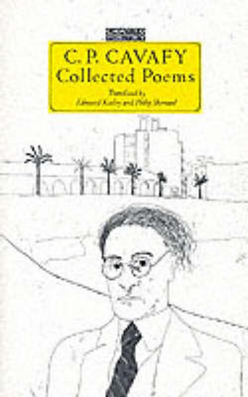 C. P. Cavafy Collected Poems (Paperback) - Constantine P. Cavafy