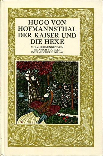 Der Kaiser und die Hexe. Mit Zeichnungen: Insel-Bücherei - Hofmannsthal,