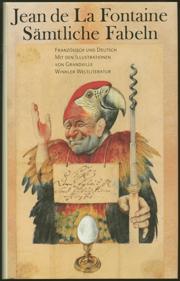 Sämtliche Fabeln. Illustriert von Grandville. (Übersetzt von: La Fontaine, Jean