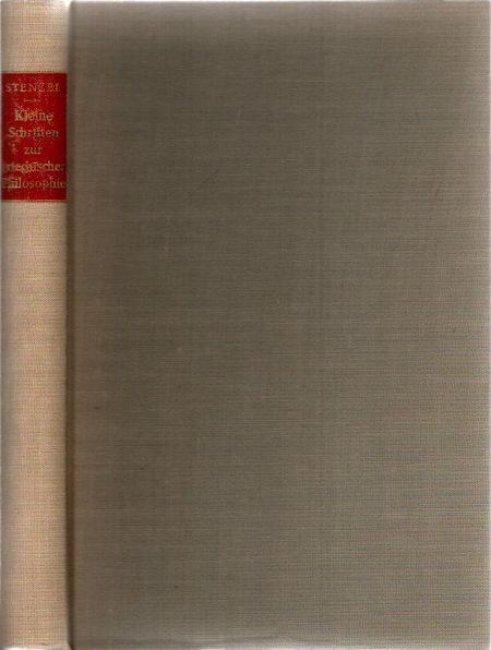 Kleine Schriften zur griechischen Philosophie: Stenzel, Julius: