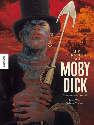 Auf der Suche nach Moby Dick: Graphic: Sylvain Venayre, Herman