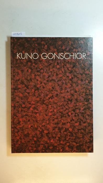 Kuno Gonschior : Museum am Ostwall Dortmund,: Gonschior, Kuno [Ill.]