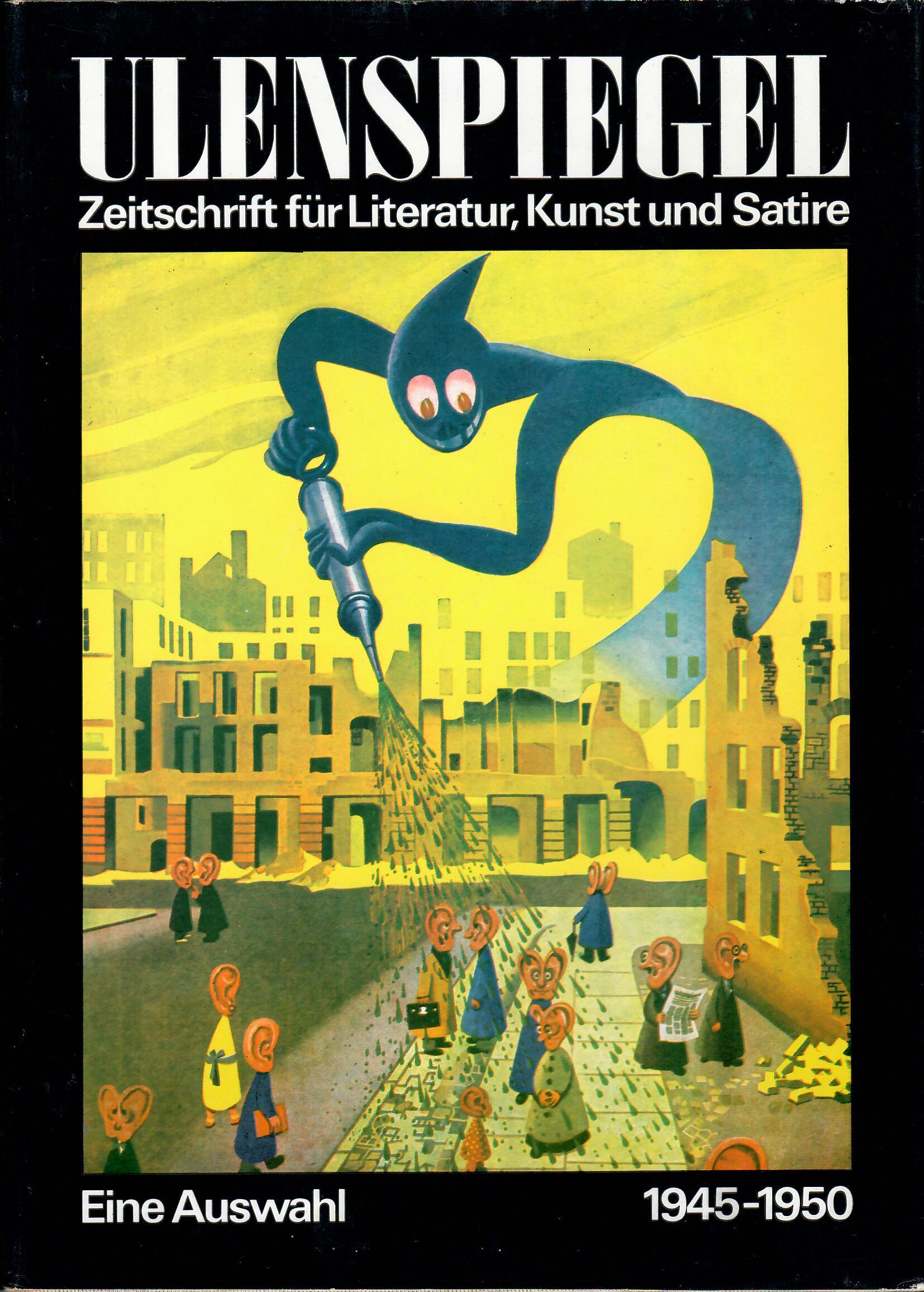 Ulenspiegel - Zeitschrift für Literatur, Kunst und: Sandberg,Herbert; Kunert,Günter