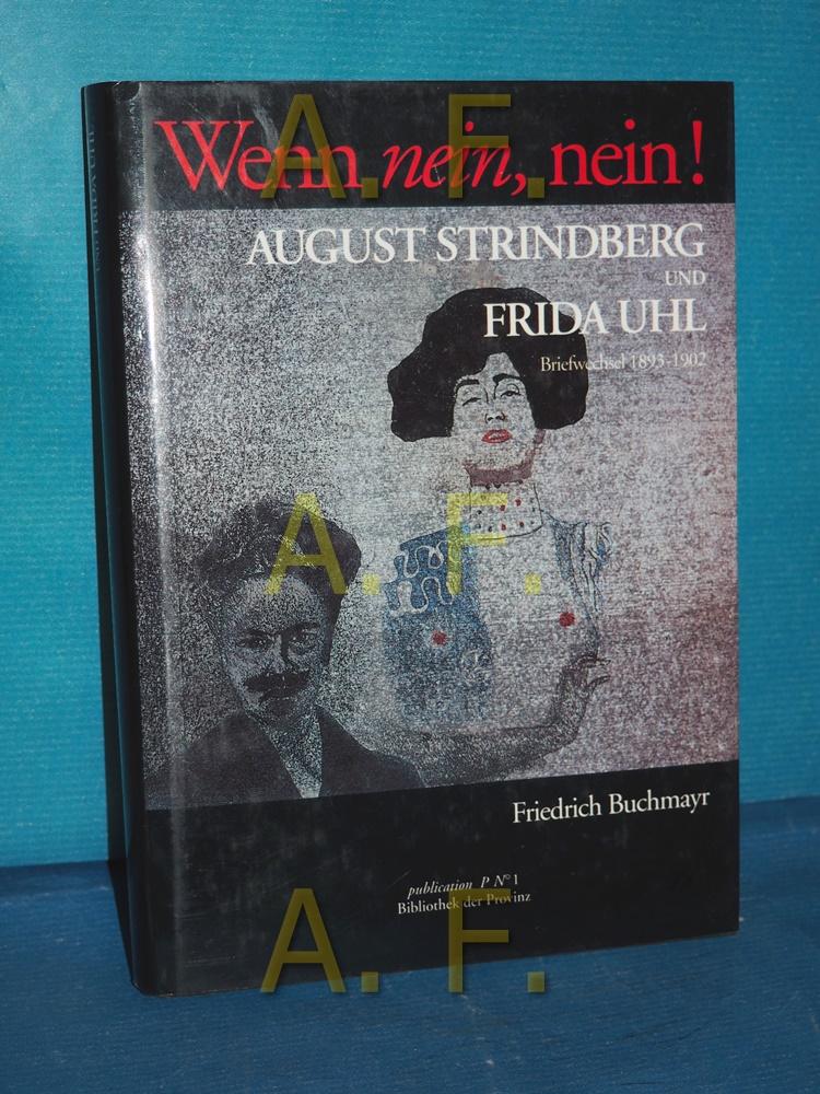 Wenn nein, nein! : August Strindberg und: Strindberg, August (Mitwirkender),