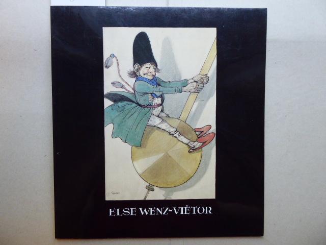 Else Wenz-Vietor . Aquarelle - Federzeichnungen -: WENZ-VIETOR Else: