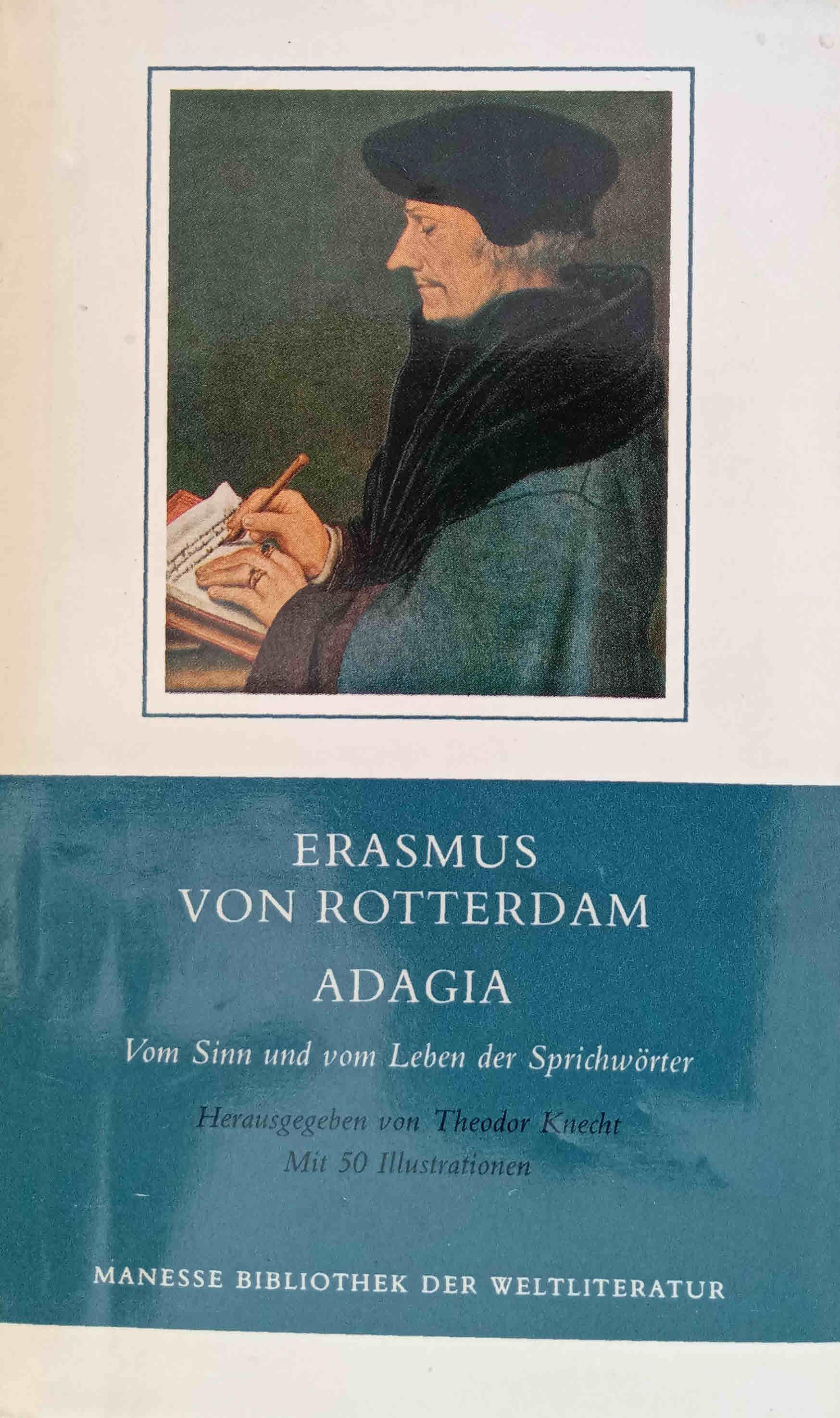 Adagia : vom Sinn u. vom Leben: Erasmus, Desiderius und
