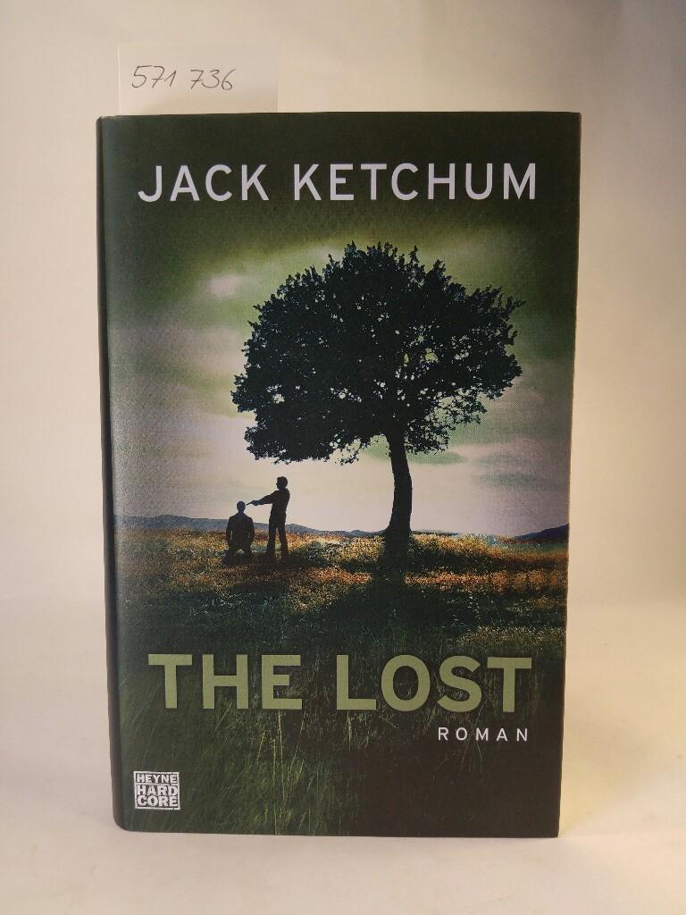 The Lost. [Neubuch] - Ketchum, Jack und Joannis Stefanidis