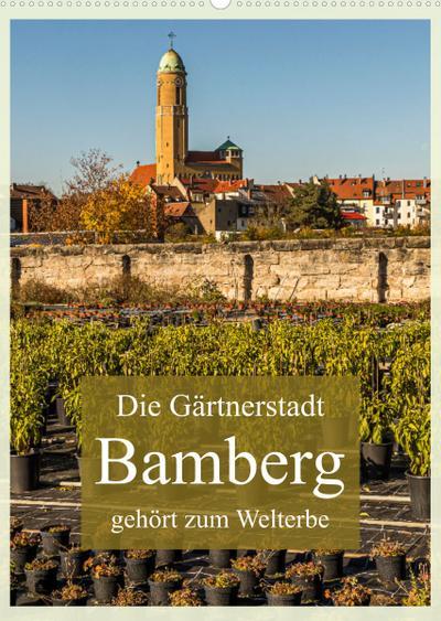 Gärtnerstadt Bamberg UNESCO Weltkulturerbe (Wandkalender 2022 DIN A2 hoch) : Familienplaner für Gartenfreunde (Familienplaner, 14 Seiten ) - Georg Berg