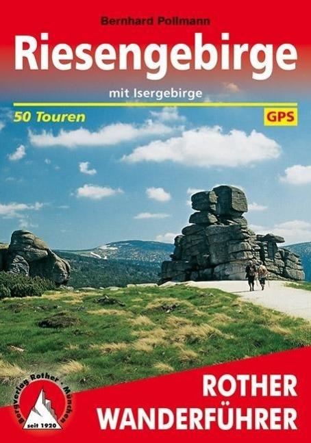 Riesengebirge | mit Isergebirge. 50 Touren mit GPS-Tracks - Pollmann, Bernhard