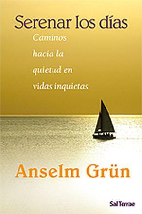 Serenar los días - Grün, Anselm