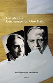 Lise Meitner: Erinnerungen an Otto Hahn - Meitner, Lise