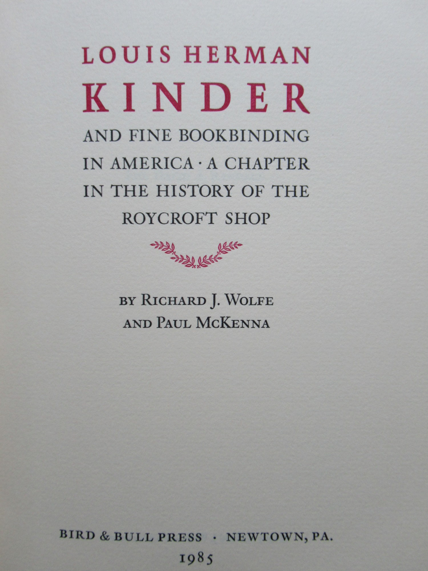 LOUIS HERMAN KINDER AND FINE BOOKBINDING IN AMERICA by