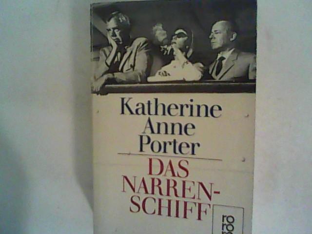 Das Narrenschiff - Porter, Katherine Anne