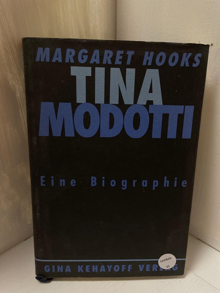 Tina Modotti. Photographin und Revolutionärin. Eine Biographie - Margaret, Hooks