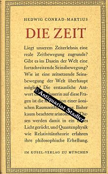 Die Zeit. - Conrad-Martius, Hedwig