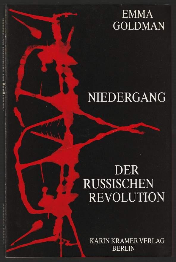 Niedergang der russischen Revolution. - Goldman, Emma