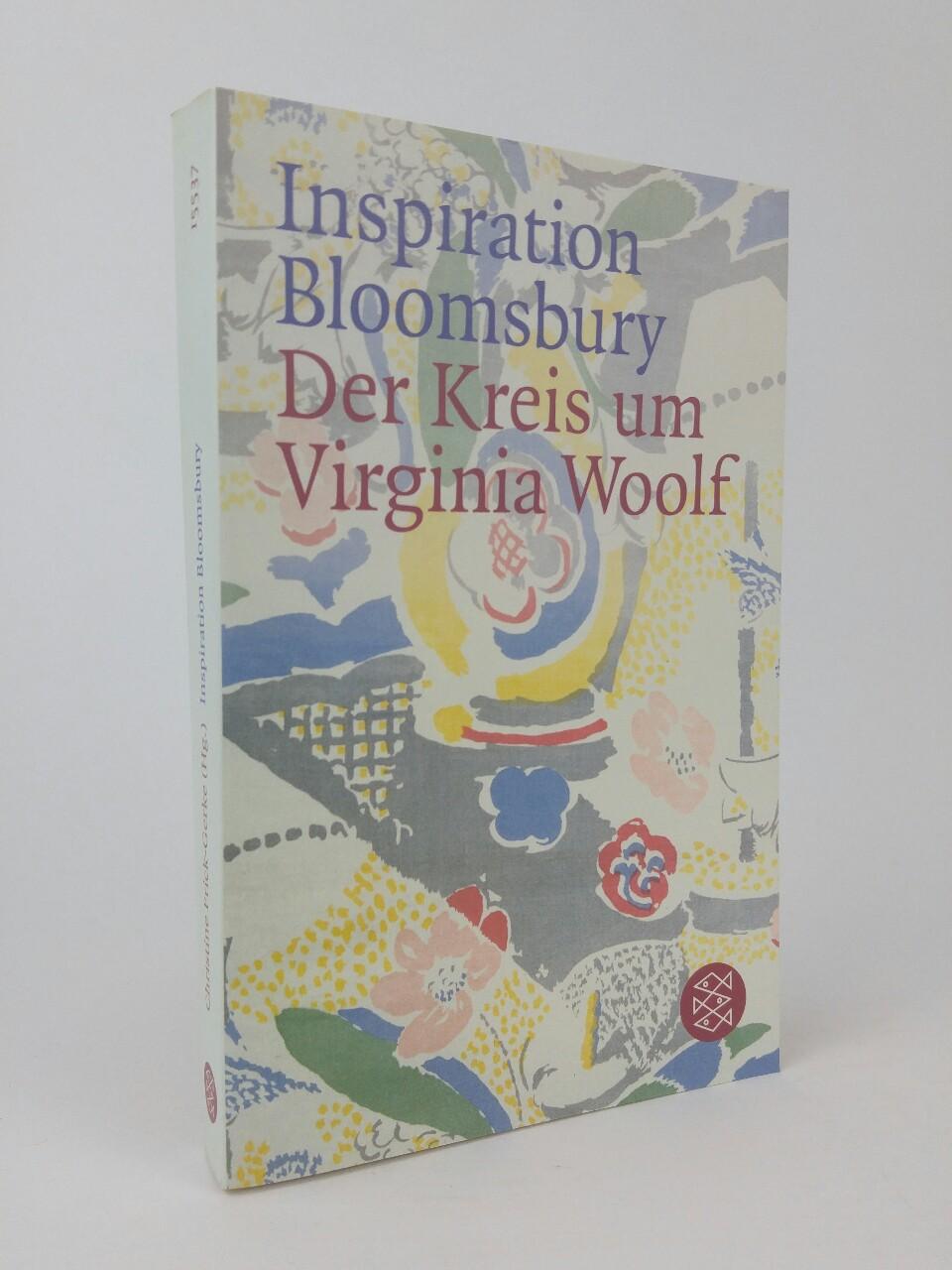 Inspiration Bloomsbury Der Kreis um Virginia Woolf - Frick-Gerke, Christine