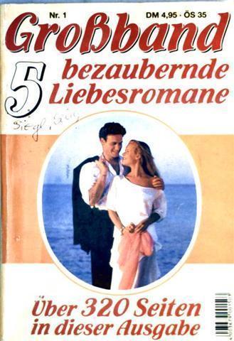 Kelter Großband/Sammelband Nr. 1: fünf Liebesromane: Ein: Carola Kreutzer, Hannelore