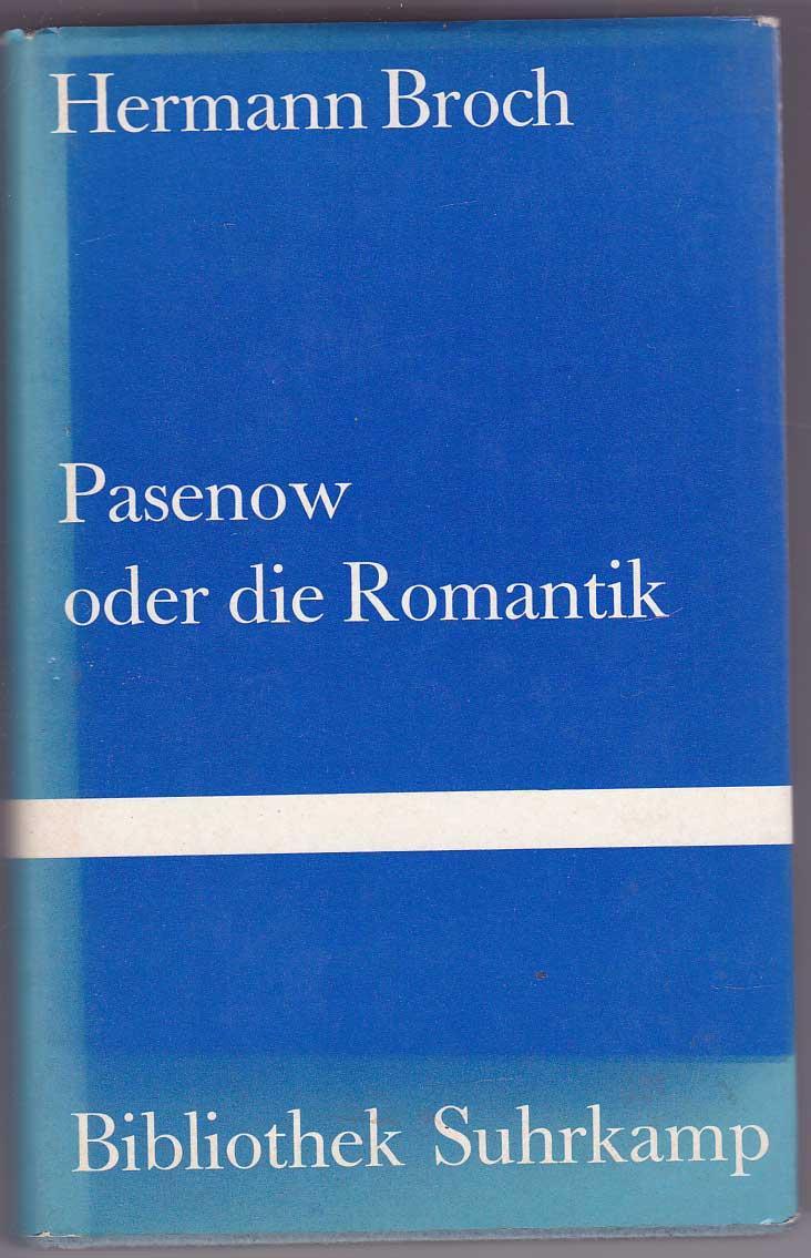 Pasenow oder Die Romantik. Roman: Broch, Hermann