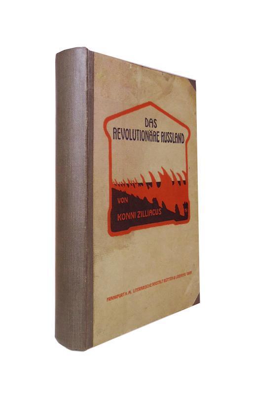Das revolutionäre Russland. Eine Schilderung des Ursprungs: Zilliacus, Konni