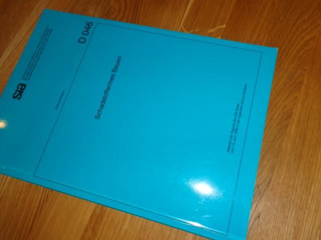 Schadstoffarmes Bauen, SIA Dokumentation D 046;: Schweizerischer Ingenieur- und