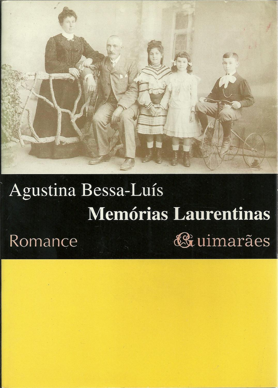 MEMÓRIAS LAURENTINAS - BESSA LUÍS, Agustina (1925)