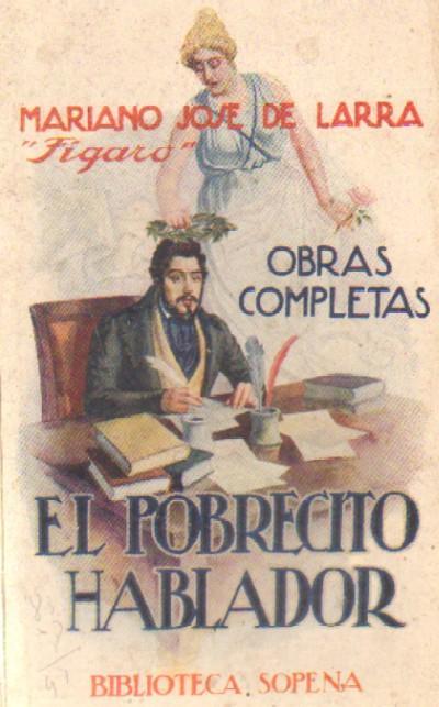 Mariano Jose De Larra Obras Completas Tomo I El Pobrecito Hablador De De Larra Mariano Jose Librería Raimundo