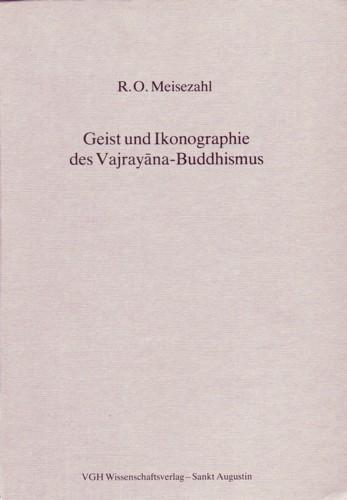 Geist Und Ikonographie Des Vajrayana-Buddhismus: Hommage a Marie-Therese De Mallmann - Meisezahl, R. O.
