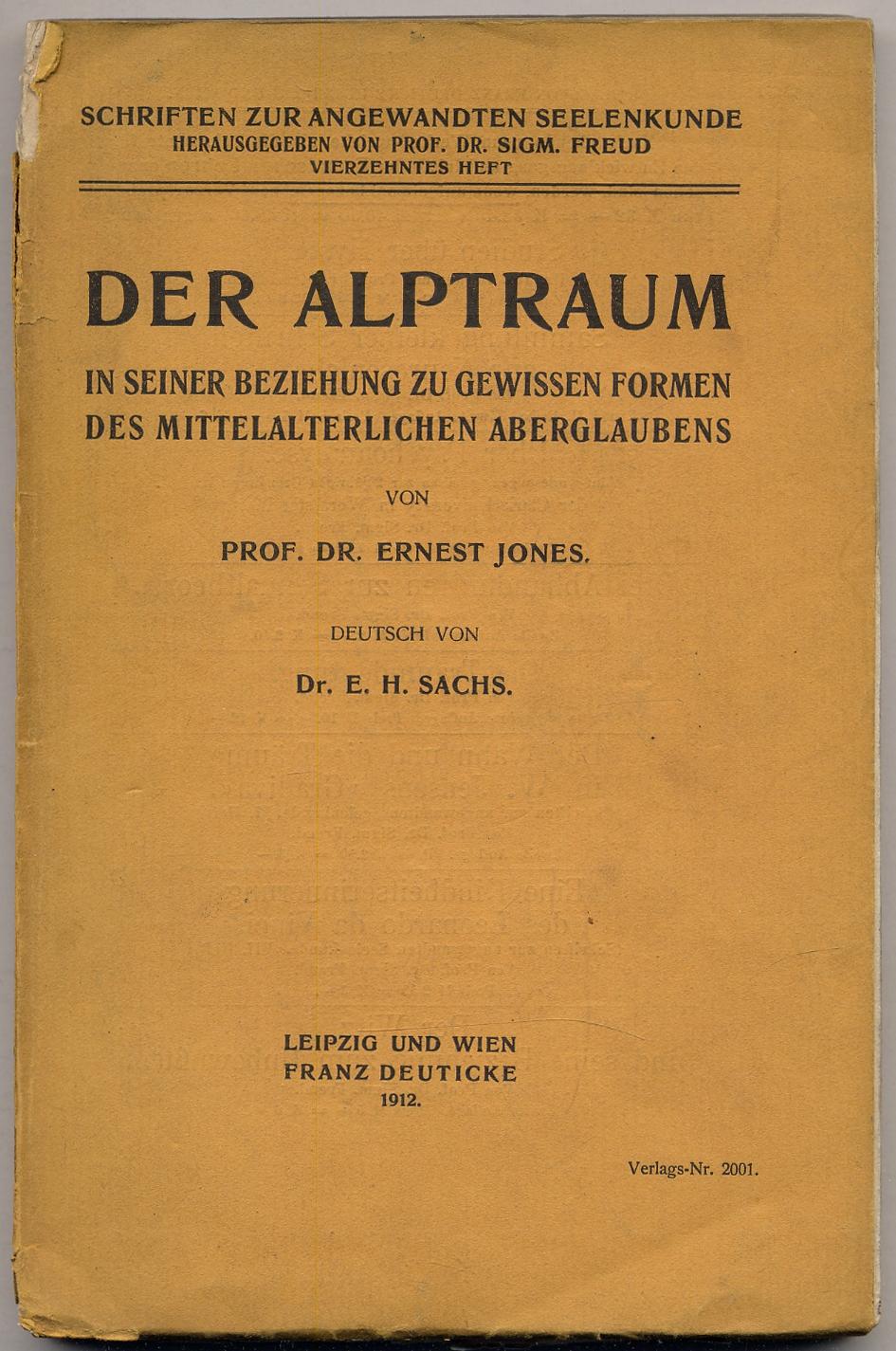 Der Alptraum in seiner beziehung zu gewissen: JONES, Ernest. Translated