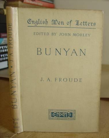 Bunyan: Froude, James Anthony