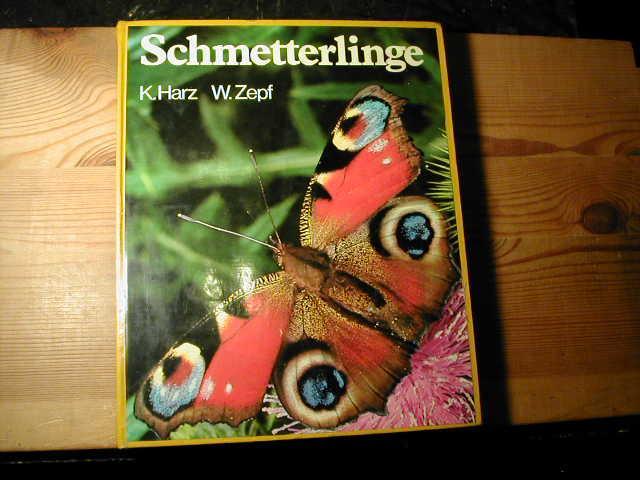 Schmetterlinge. Vom Leben Der Tag- Und Nachtfalter: Kurt Harz
