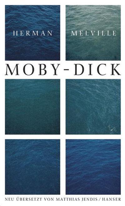 Ausgewählte Werke. Moby Dick oder Der Wal: Herman Melville