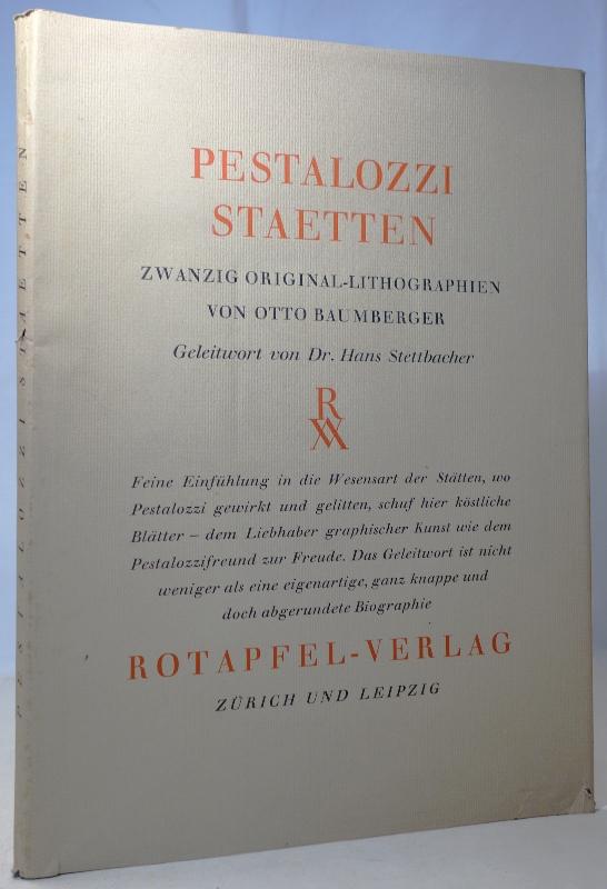 Pestalozzi-Stätten. Zwanzig Original-Lithographien von Otto Baumberger. Unter: Baumberger, Otto