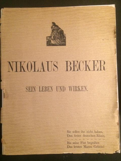 Sein Leben und Wirken. Festschrift erschienen gelegentlich: Nikolaus Becker -