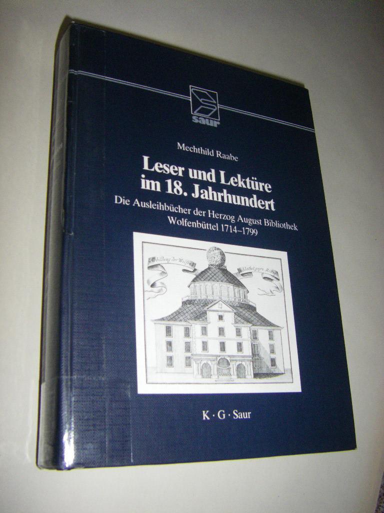 Leser und Lektüre im 18. Jahrhundert. Die: Raabe, Mechthild