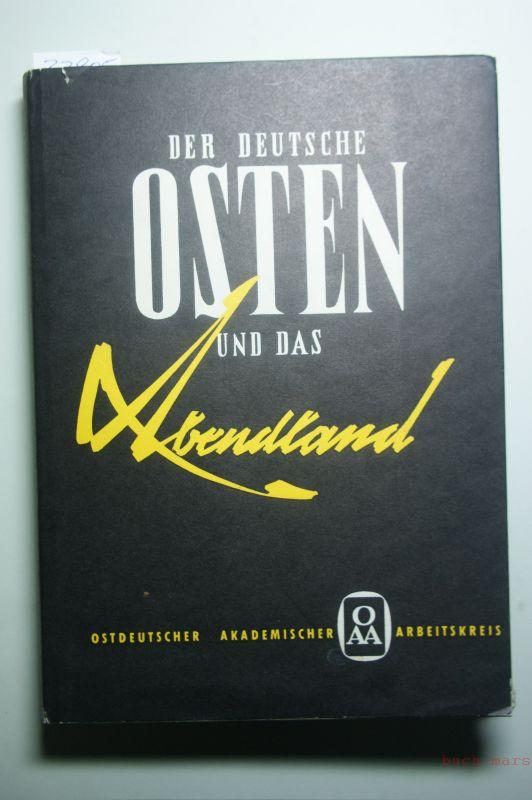 Der deutsche Osten und das Abendland. Eine: Aubin, Hermann (Hrsg.):