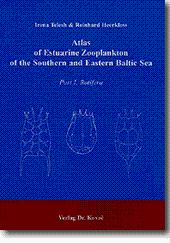 Atlas of Estuarine Zooplankton of the Southern and Eastern Baltic Sea, Part I: Rotifera - Irena Telesh, Reinhard Heerkloss