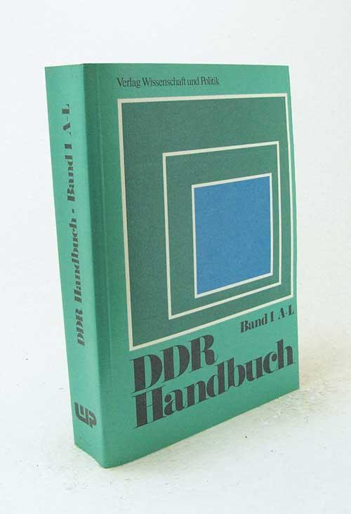 DDR-Handbuch - Band 1 A-L / hrsg.: Zimmermann, Hartmut [Hrsg.]