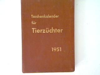 Taschen-Kalender für Tierzüchter 1951: Meyer, Eduard: