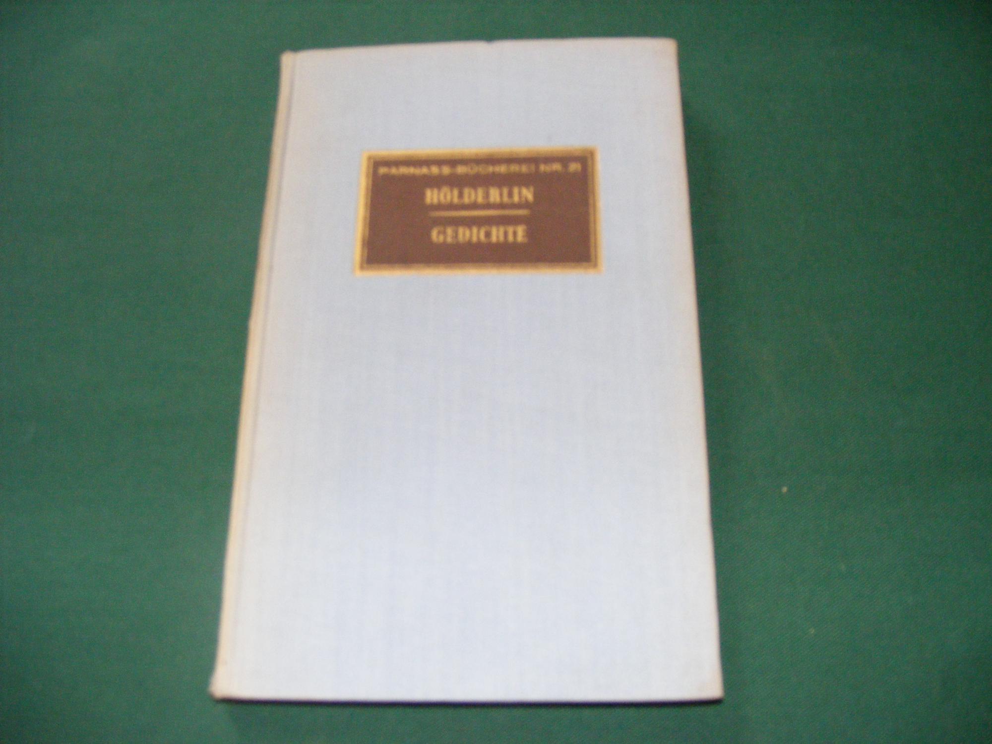 GEDICHTE Parnass Bücherei Nr. 21: HOLDERLIN Friedrich
