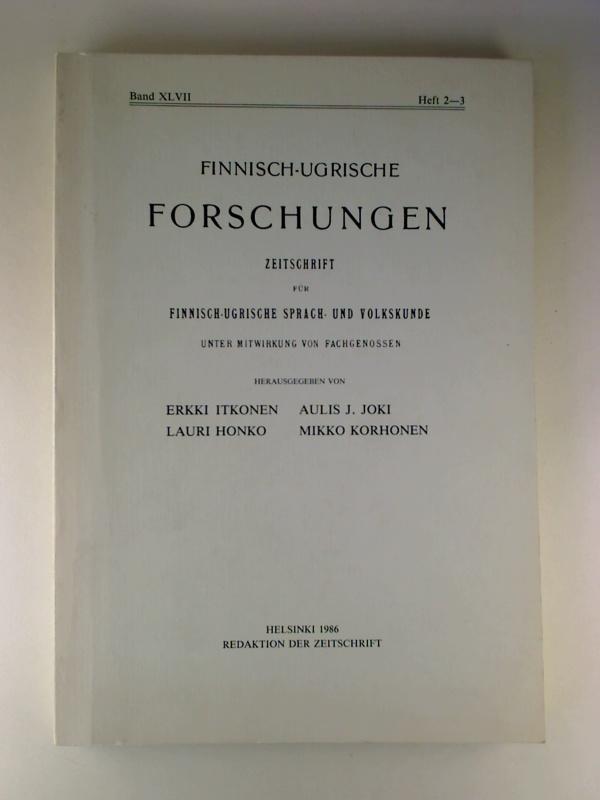Finnisch-Ugrische Forschungen. - 47. Band / 1986,: Erikki Itkonen /