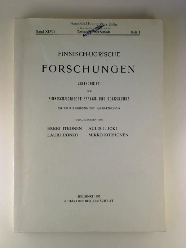Finnisch-Ugrische Forschungen. - 47. Band / 1985,: Erikki Itkonen /