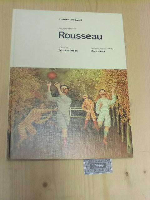 Das Gesamtwerk von Henri Rousseau. Einführung: Giovanni: Rousseau, Henri:
