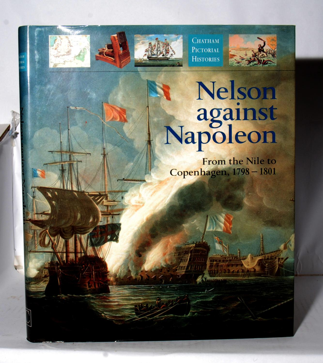 Nelson Against Napoleon, From the Nile to: Gardiner, Robert