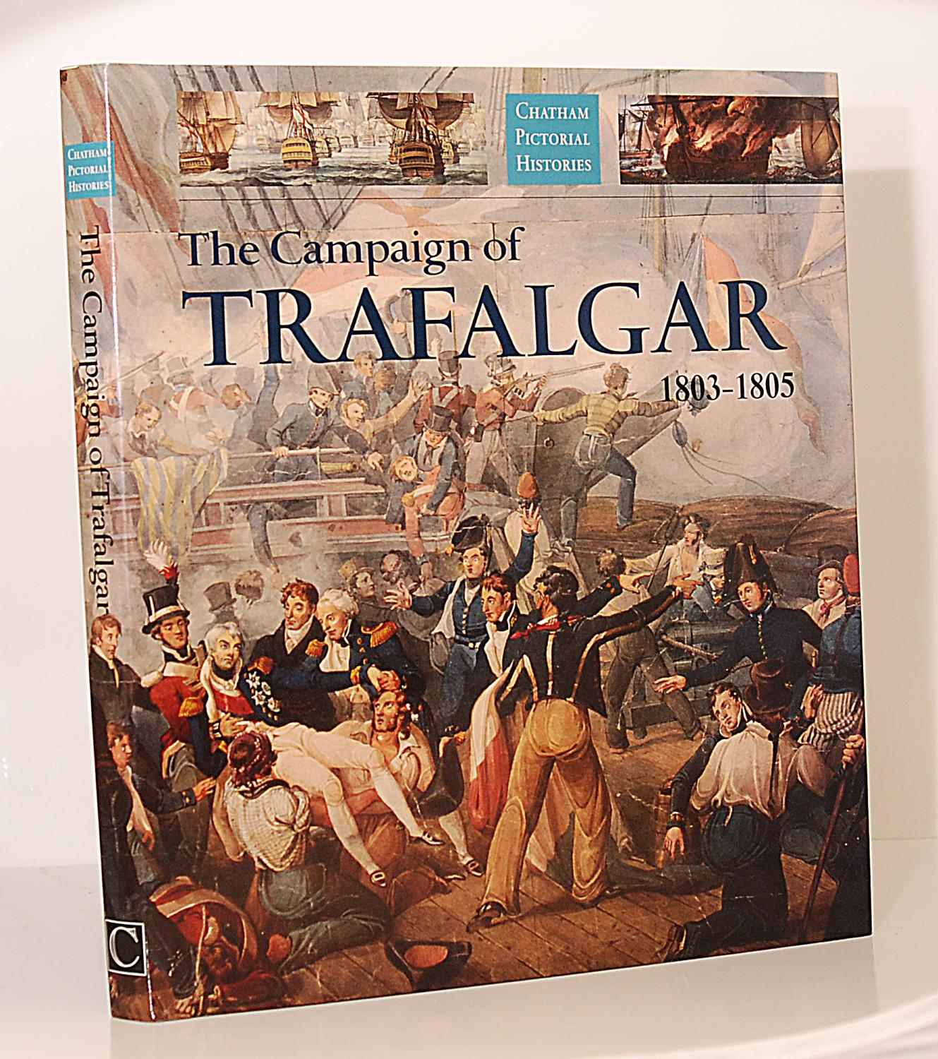 The Campaign of Trafalgar 1803-1805: Gardiner, Robert