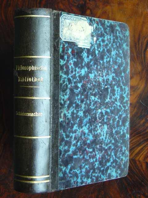 Friedrich Schleiermacher's Monologen. / Friedrich Schleiermacher's philosophische: Kirchmann, J. H.