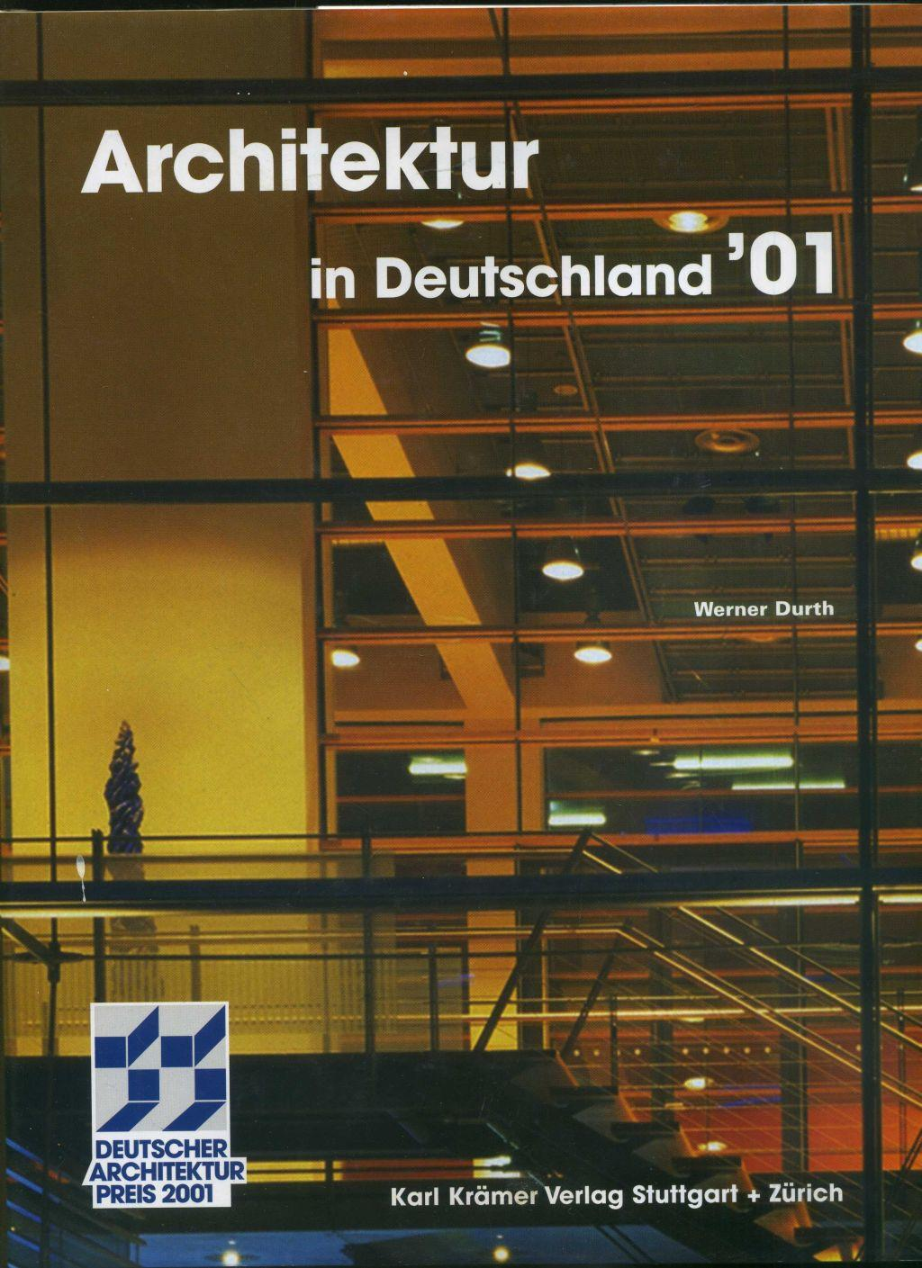 Architektur in Deutschland 01. Deutscher Architekturpreis 2001.: Durth Werner: