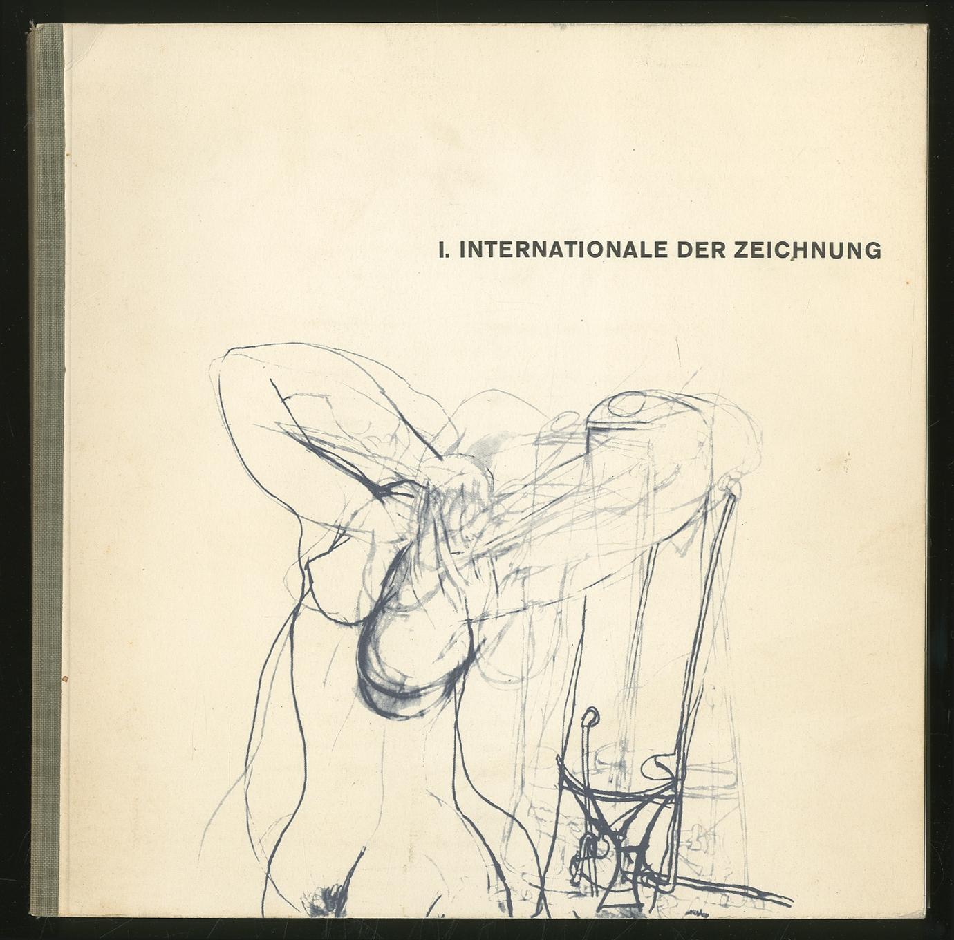 1. Internationale der Zeichnung. Eine Ausstellung der: KOKOSCHKA, Oskar, and