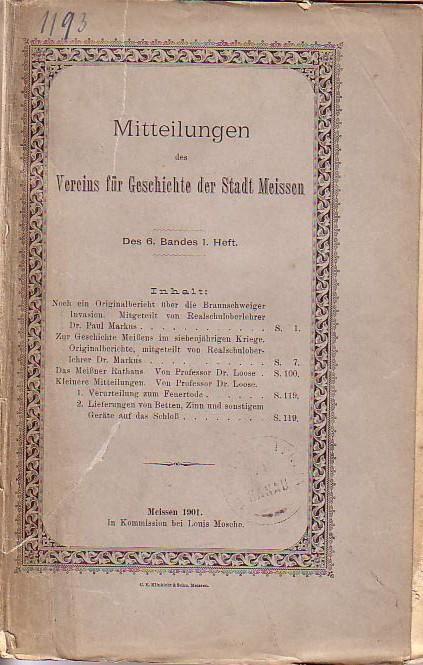 Mitteilungen des Vereins für Geschichte der Stadt: Meissen. -