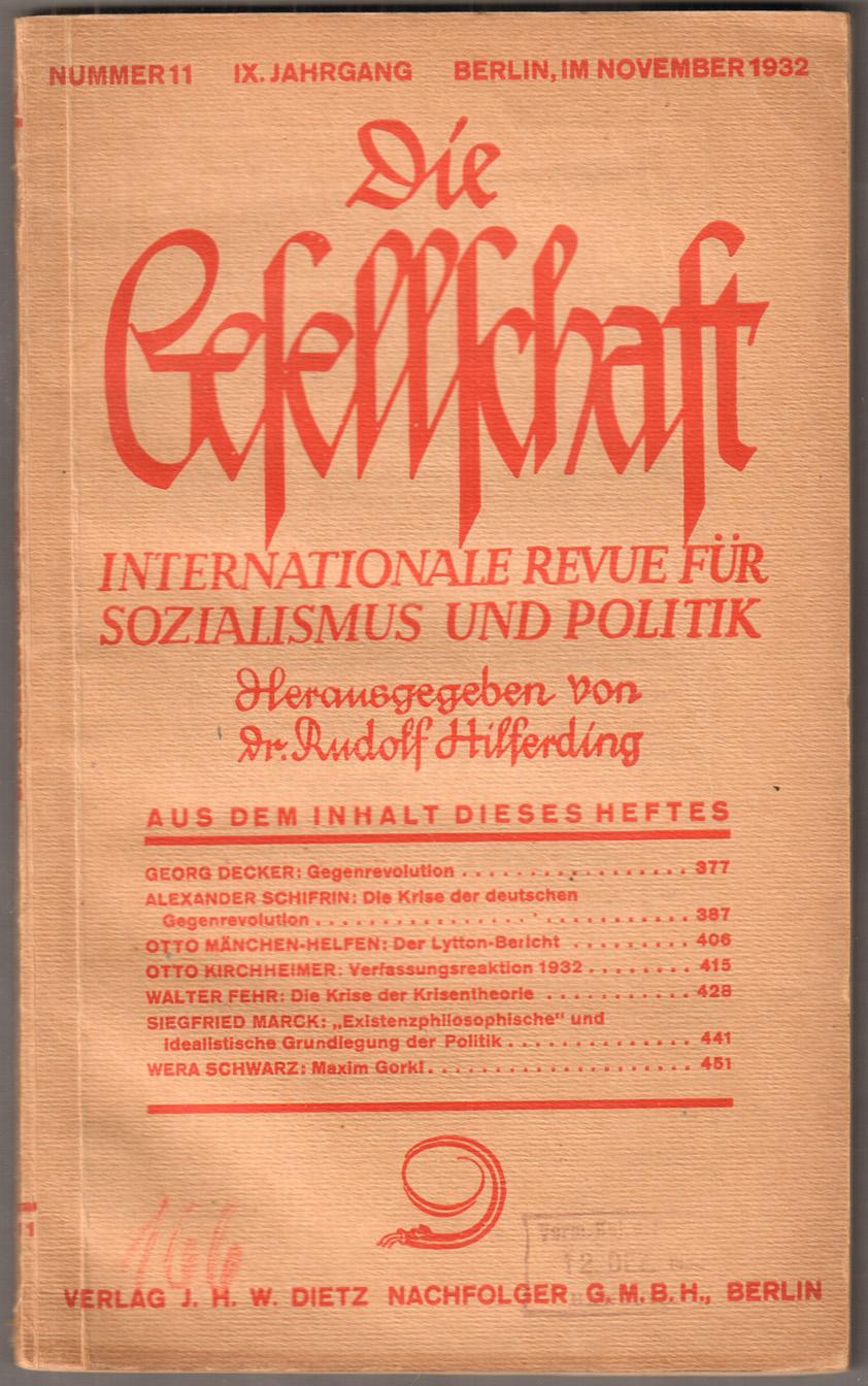 Die Gesellschaft. Internationale Revue für Sozialismus und: Hilferding, Rudolf (Hg.):